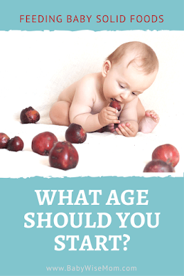 What Age Should You Start Feeding Solid Foods to Your Baby. How to tell when your baby is ready for solid foods. Reasons to wait to introduce solid foods.
