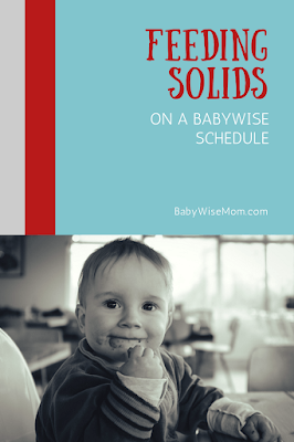 When to feed baby solids during each day.