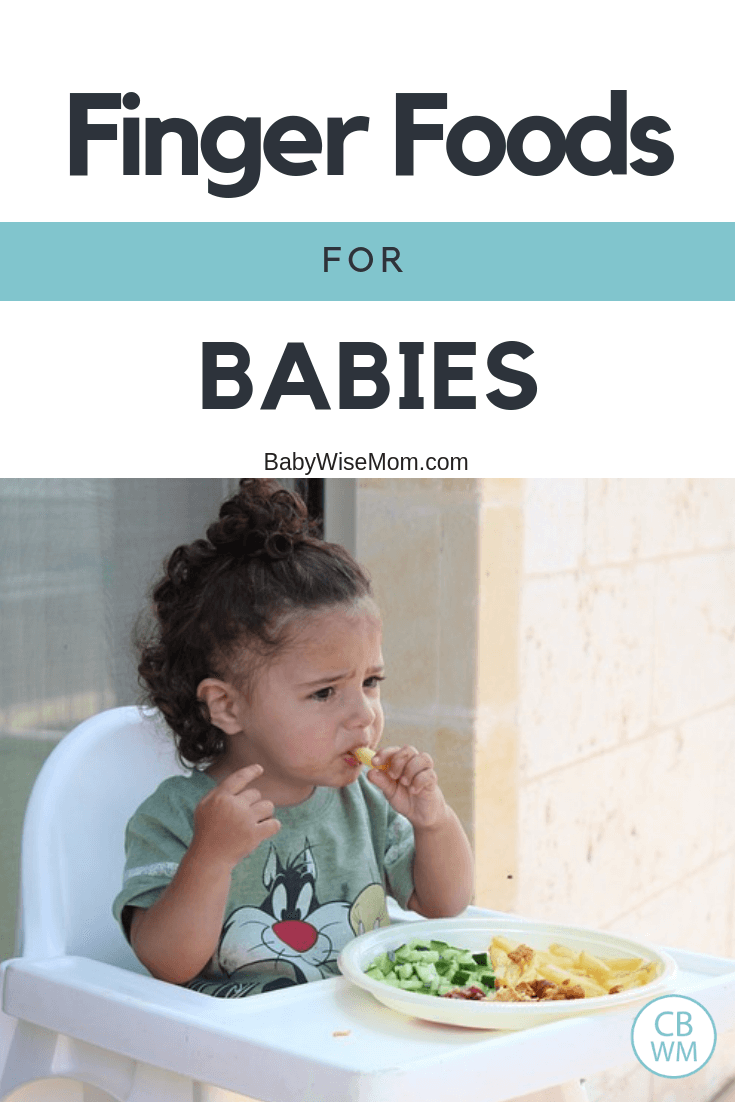 Finger foods for babies. Signs baby is ready for finger foods. Good first finger foods. How to help baby learn to eat finger foods.