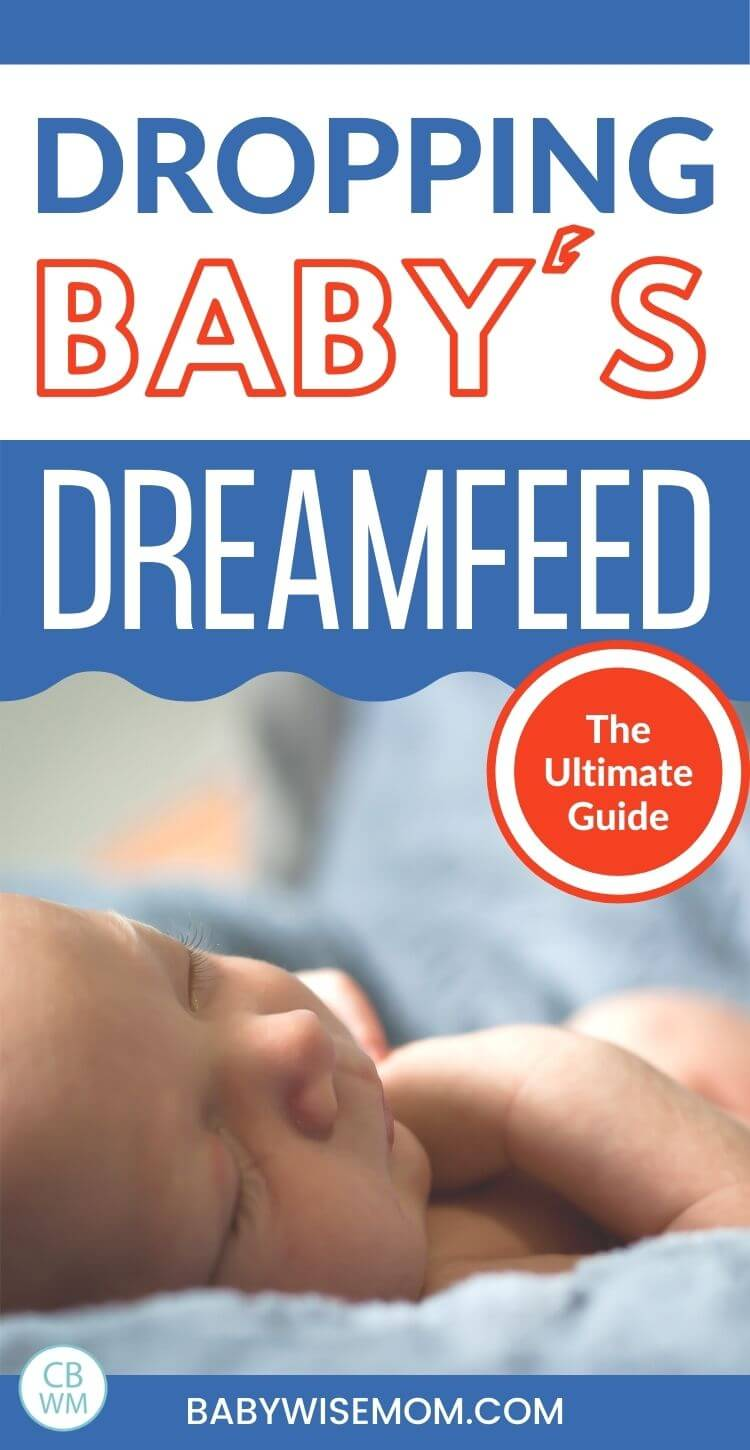 Dropping baby's dreamfeed ultimate guide