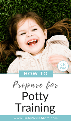 How To Prepare to Start Potty Training. Know readiness cues, equipment to buy, potty training tips, and different methods to try.