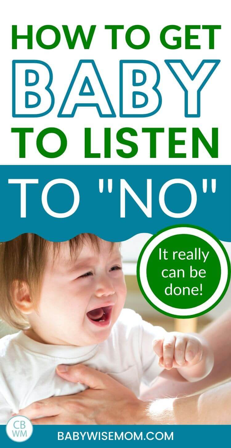 Get your baby to listen to no pinnable image