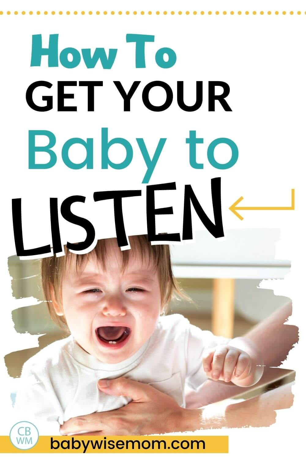 How to get baby to listen