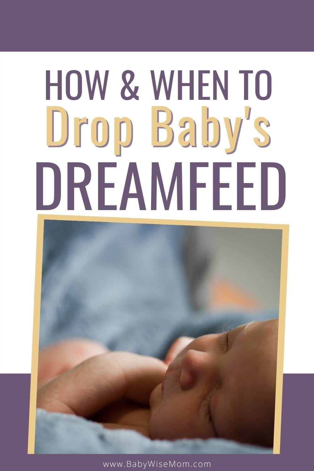 How and when to drop baby's dreamfeed