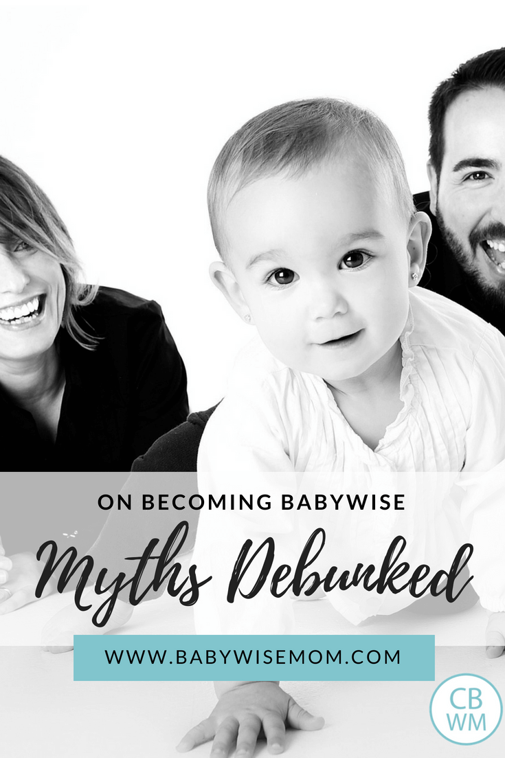 Babywise myths discussed. What is fact and what is fiction. Is it okay to have questions when you are parenting?