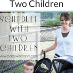 Babywise Schedule with Two Children. Sample Babywise schedules, tips for life with two children, and tips for doing bedtime alone with two children.