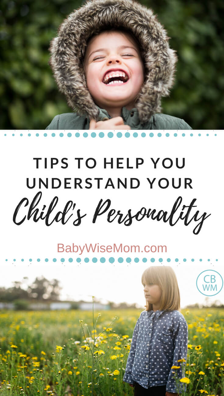 Tips to Help You Get to Know Your Child's Personality. What are some key elements to know and understand to help you get to know your child better.