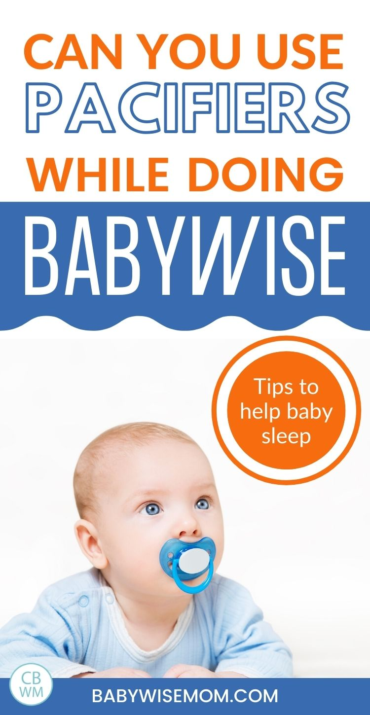 Can you use pacifiers with Babywise?