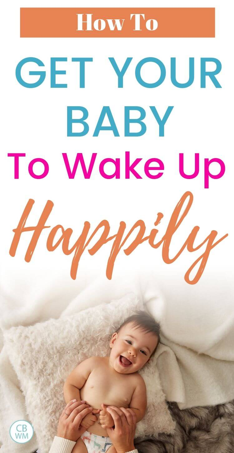 How to get your baby to wake up happily Pinnable Image