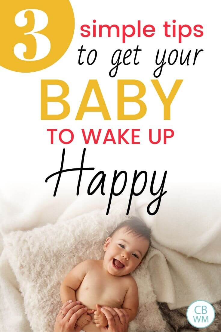 3 simple tips to get your baby to wake up happy Pinnable Image