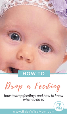 How to Drop a Feeding. How to know when to drop one of your baby's feedings and how to go about doing it.