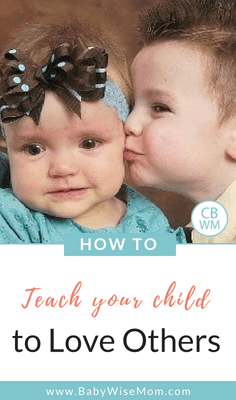 How to teach your child to love others. Instilling morals in your child.
