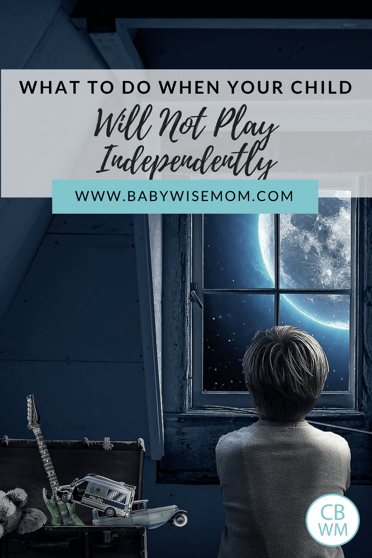 What to do When Your Child Resists Independent Playtime. How to get your child back to playing independently without tears.