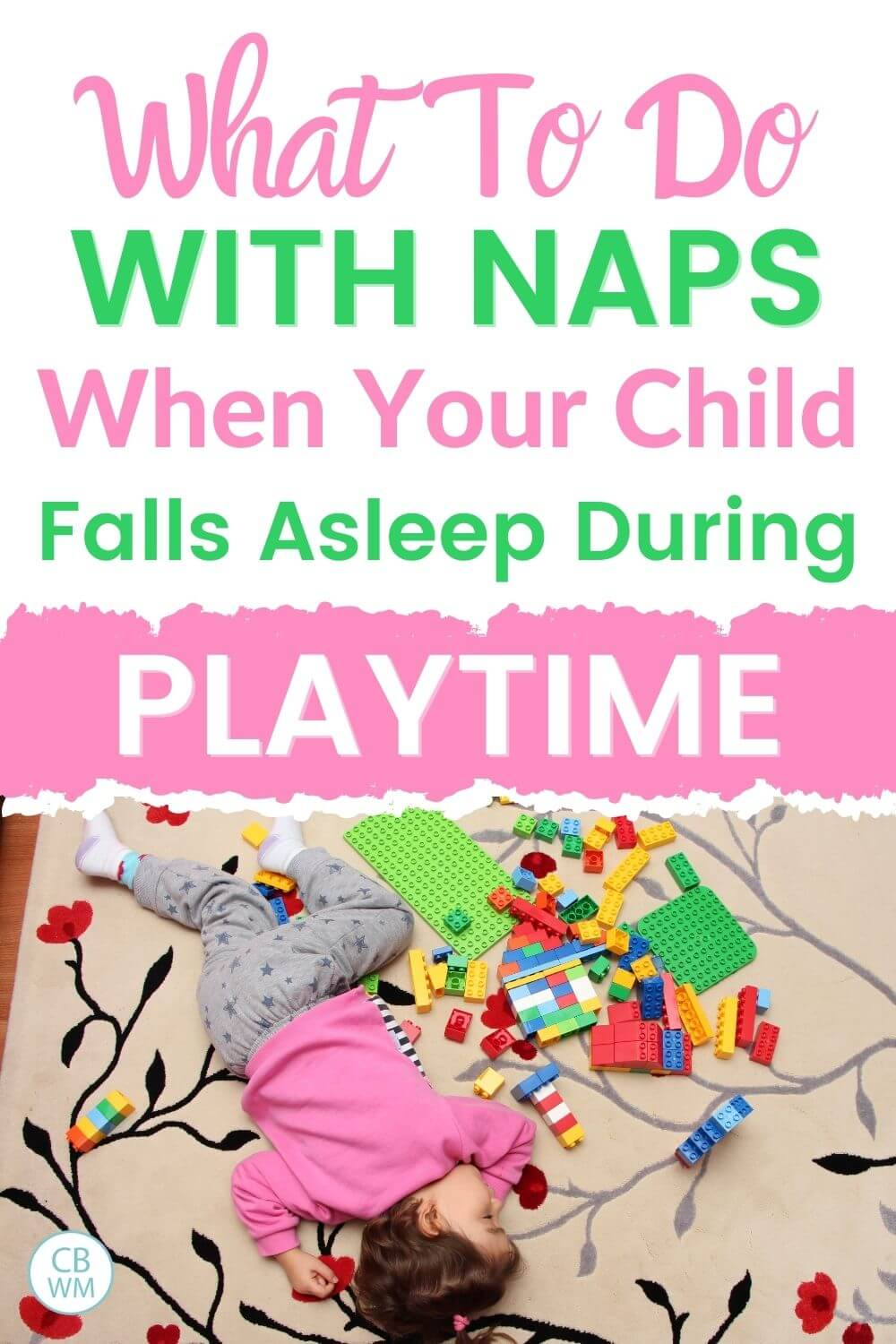 What to do with naps when your child falls asleep during playtime