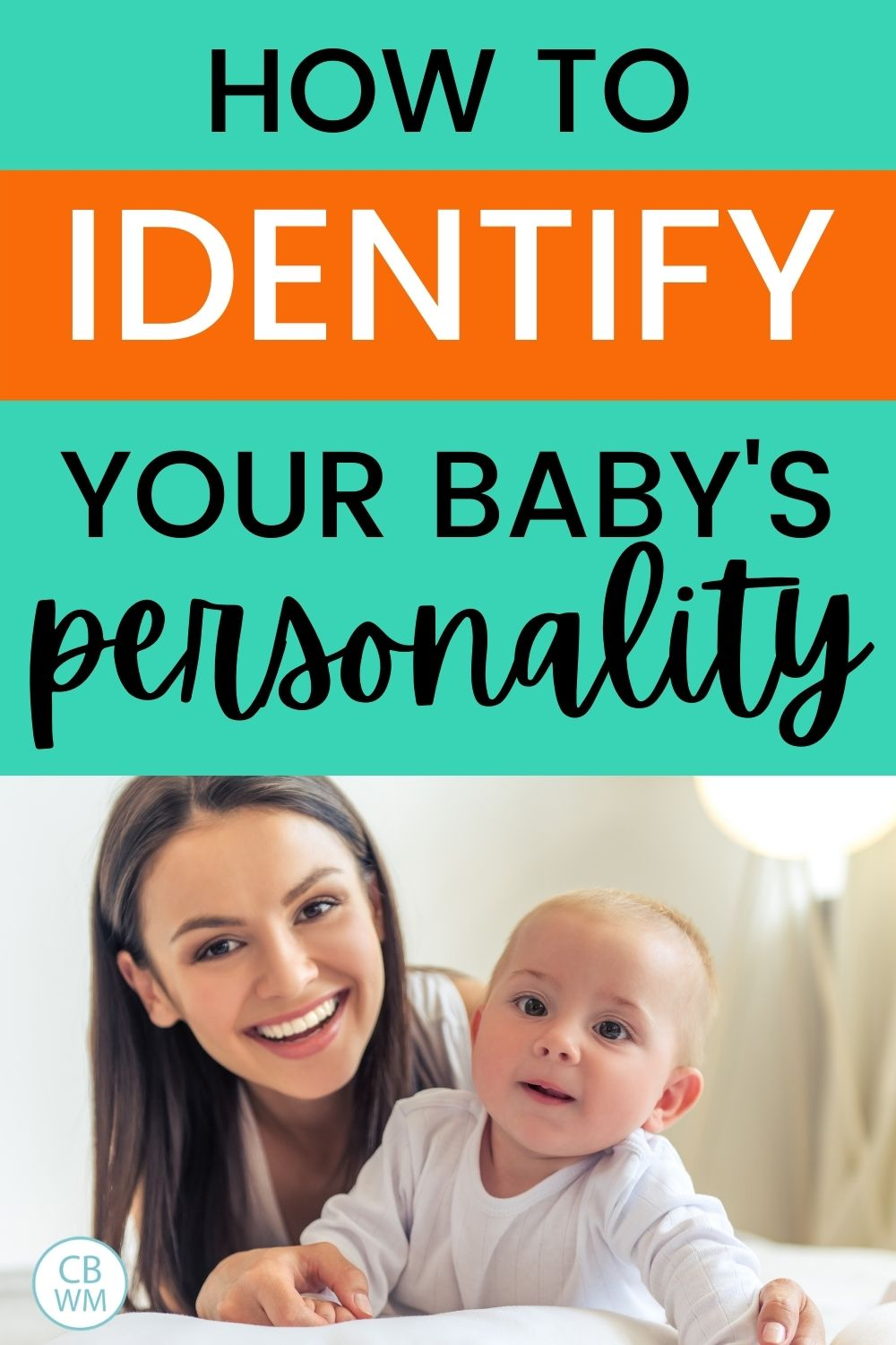 Identify your baby's personality pinnable image