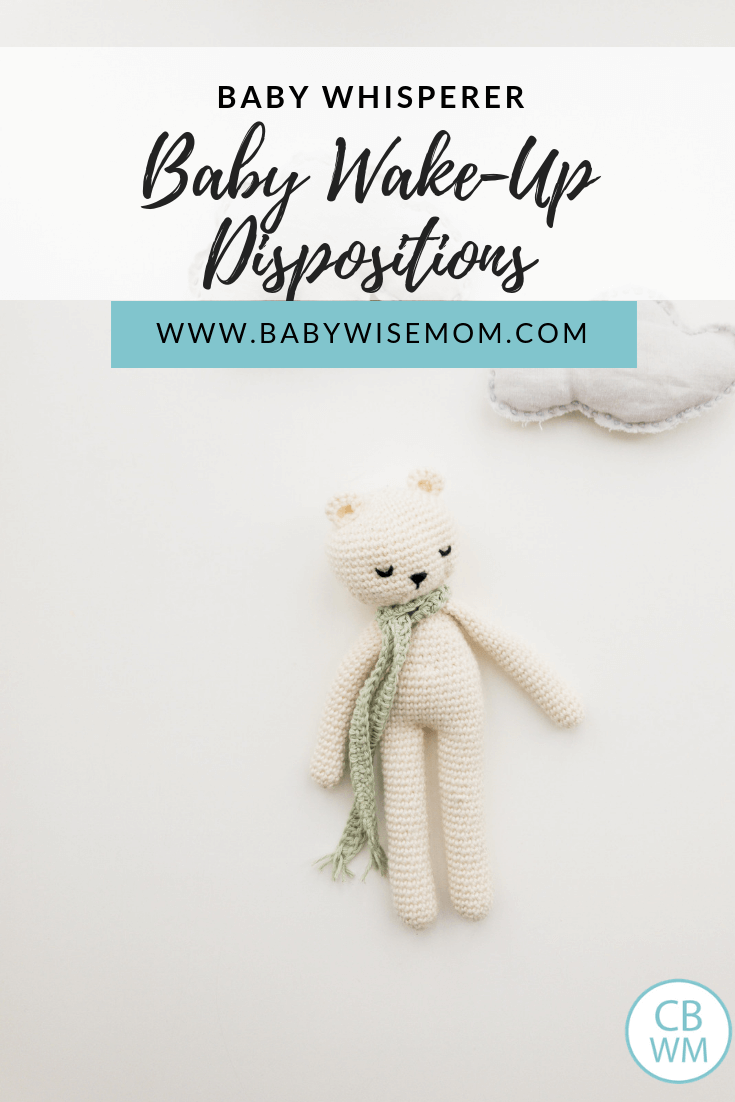 Baby wake up dispositions. Some babies wake up happy and cooing and some wake up grumpy and mad. Read about the different types of babies and how they wake up.
