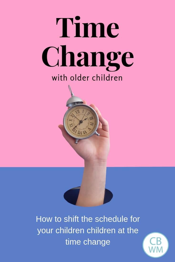 How to do the Time Change with Older Children. When it is Daylight Savings Time or Daylight Savings Time ends, here are tips to transition your older children with a picture of a hand holding a clock.