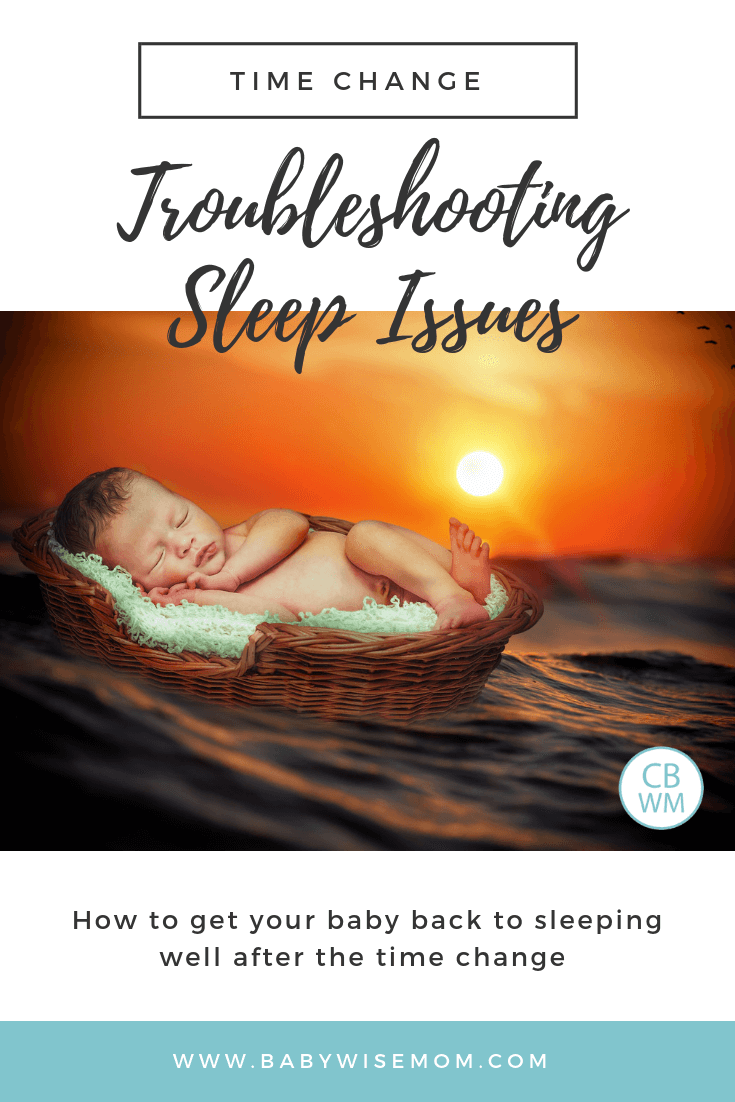 Time Change: Troubleshooting Sleep Issues. How to get your baby or toddler back to sleeping well after the time change and schedule shift with a picture of a baby on the water at sunset