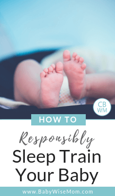 How to Sleep Train Your Baby Responsibly. Tips for doing cry it out in a way that best helps your baby. Sleep training tips.