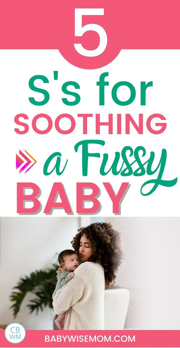 5 S's for soothing a fussy baby pinnable image