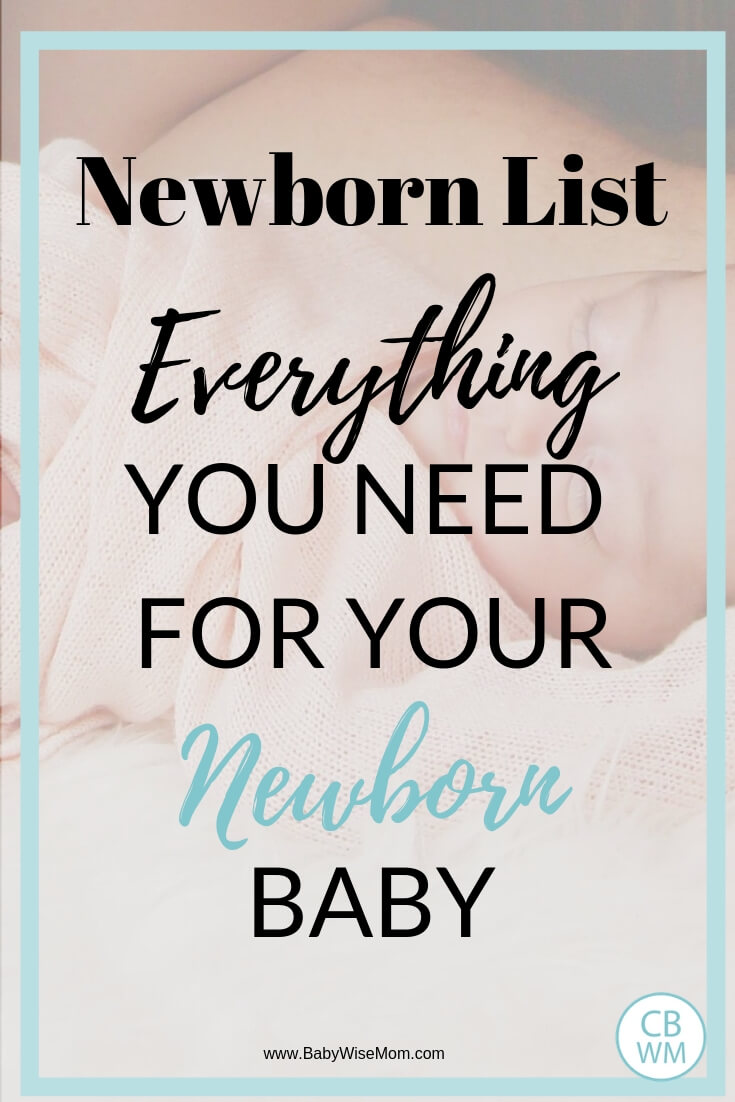 Newborn list of items to buy. Layette and newborn registry list. Easily see all of the items you need to get for your new baby.