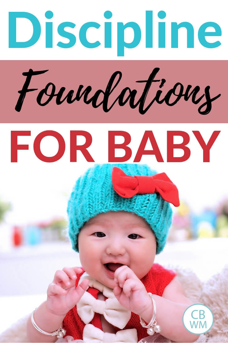 What exactly is discipline? How do you set boundaries and teach baby to obey? Read all about the discipline foundations for your baby.  with a picture of a girl with a blue crocheted hat