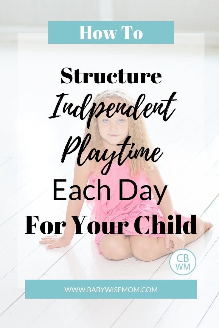"Girl in a pink dress sitting on the floor with text overlay that reads ""how to structure independent playtime each day for your child"""