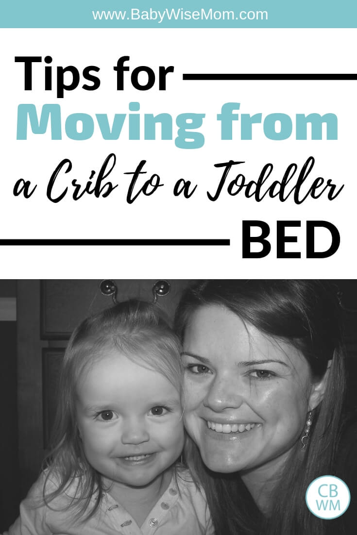 Tips for moving from a crib to a toddler bed with a picture of a mom and her toddler daughter