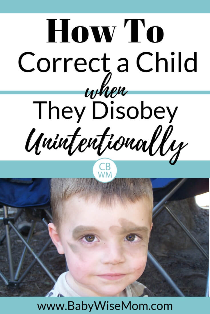 How to correct a child when they disobey unintentionally