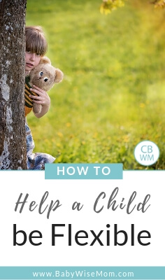Girl hiding behind tree holding a bear with text that reads How to Help a Child Be Flexible