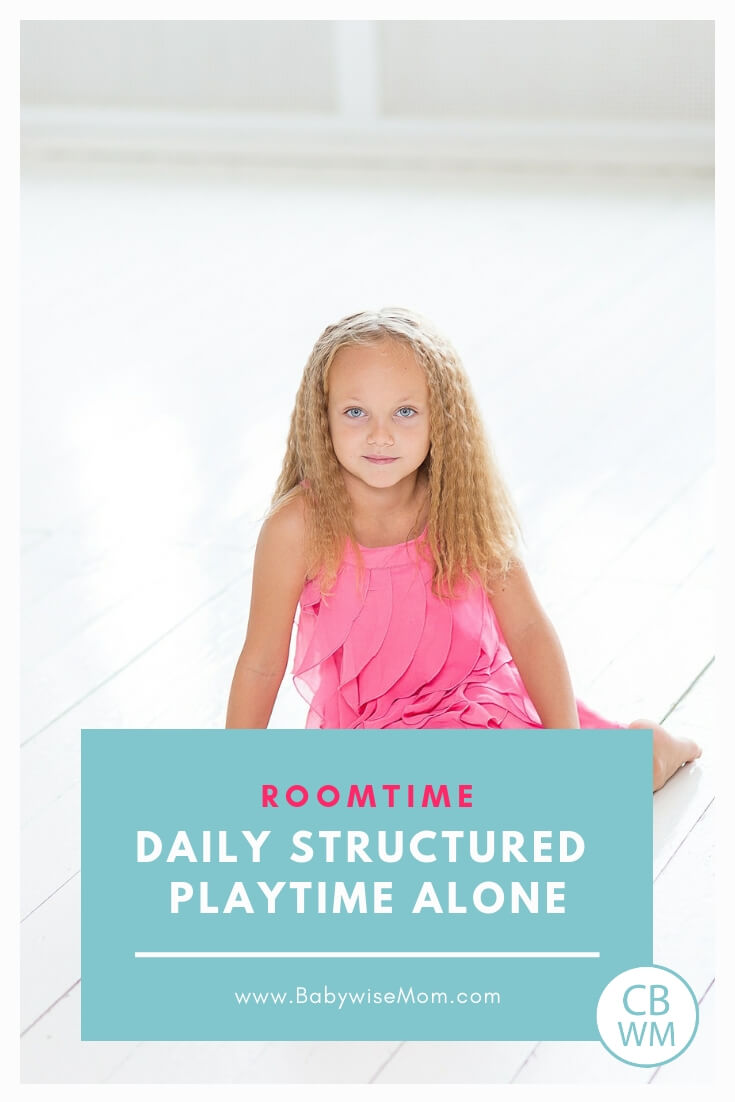 "Girl in a pink dress sitting on the floor with the words ""roomtime: daily structured playtime alone"""