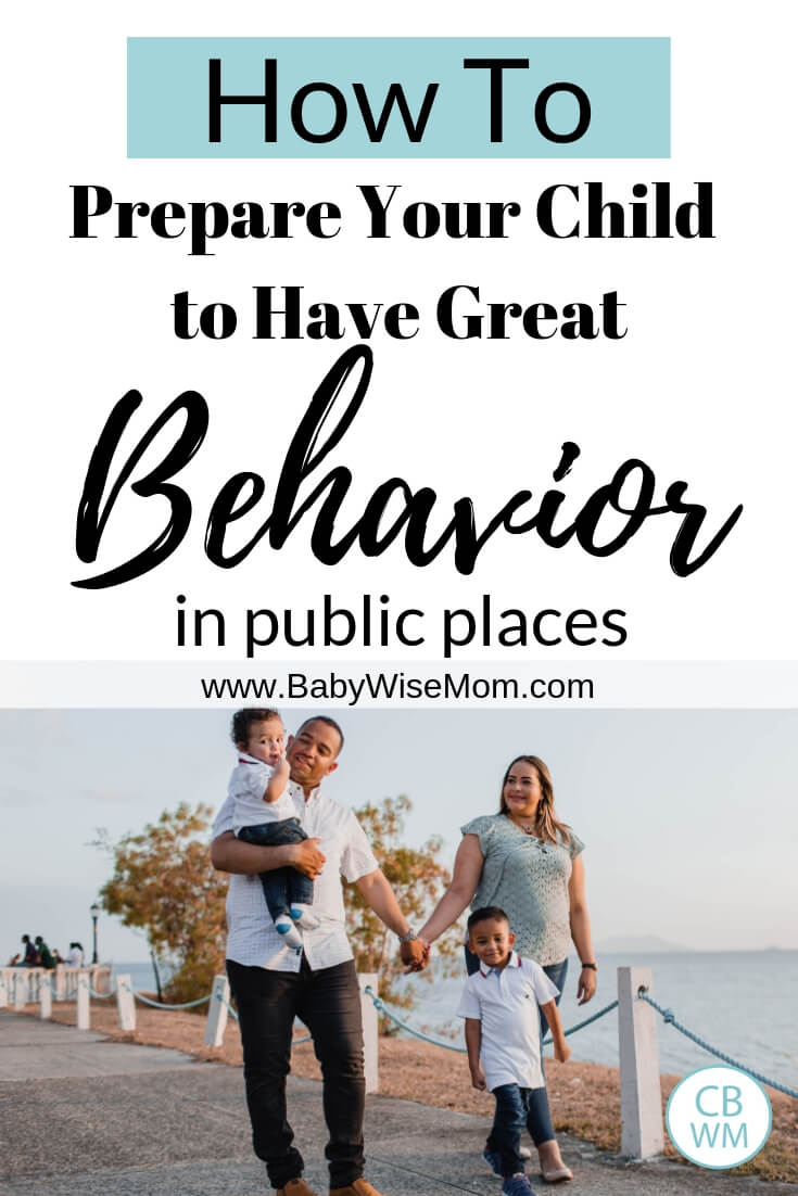 How to Prepare Your Child for Great Behavior in Public. How to teach your children to be well-behaved when you go out to dinner, to church, or even the park.