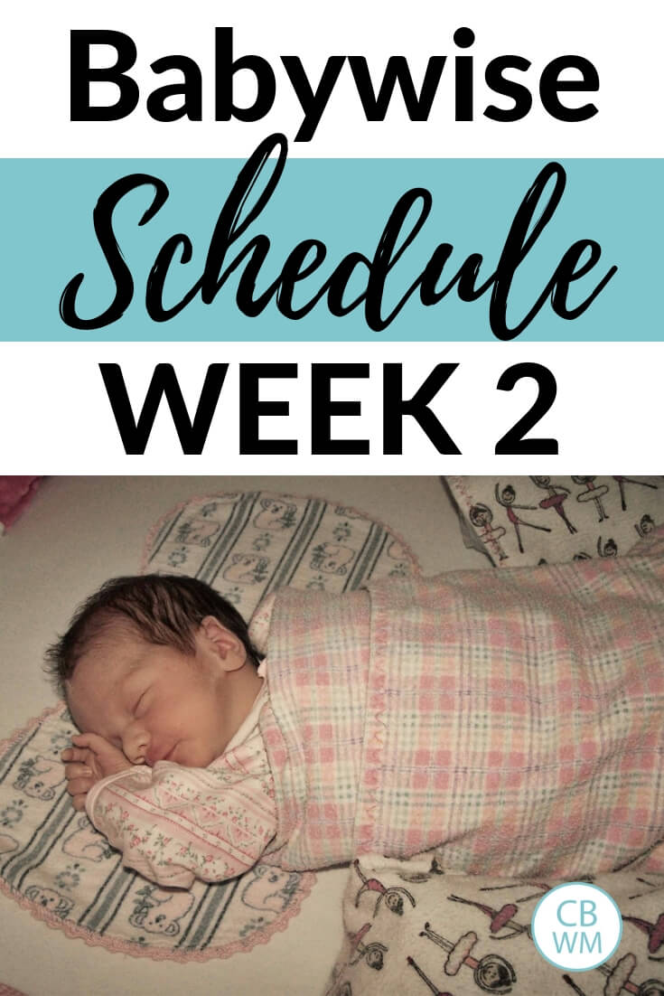 Baby in crib with the words Babywise Schedule Week 2