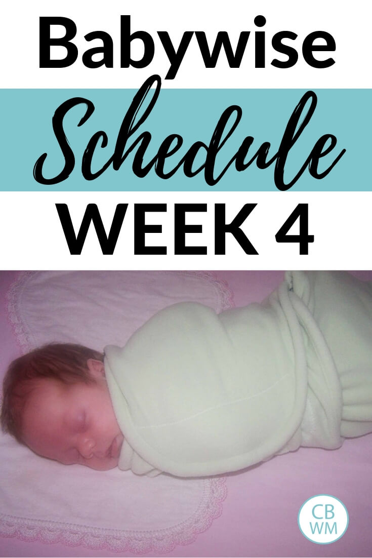 Babywise Schedule week 4 with a picture of McKenna in her crib all swaddled