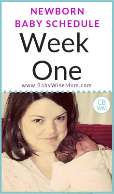 Newborn Baby Schedule Week 1 with a picture of a mom and her baby