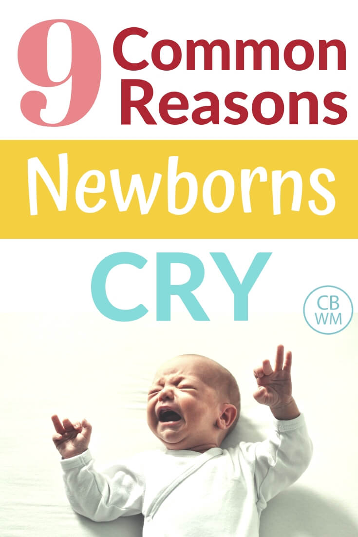 9 common reasons newborns cry and picture of a newborn baby