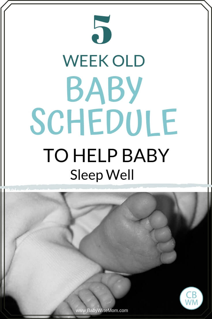 5 week old baby schedule to help baby sleep well with a picture of baby feet in black and white
