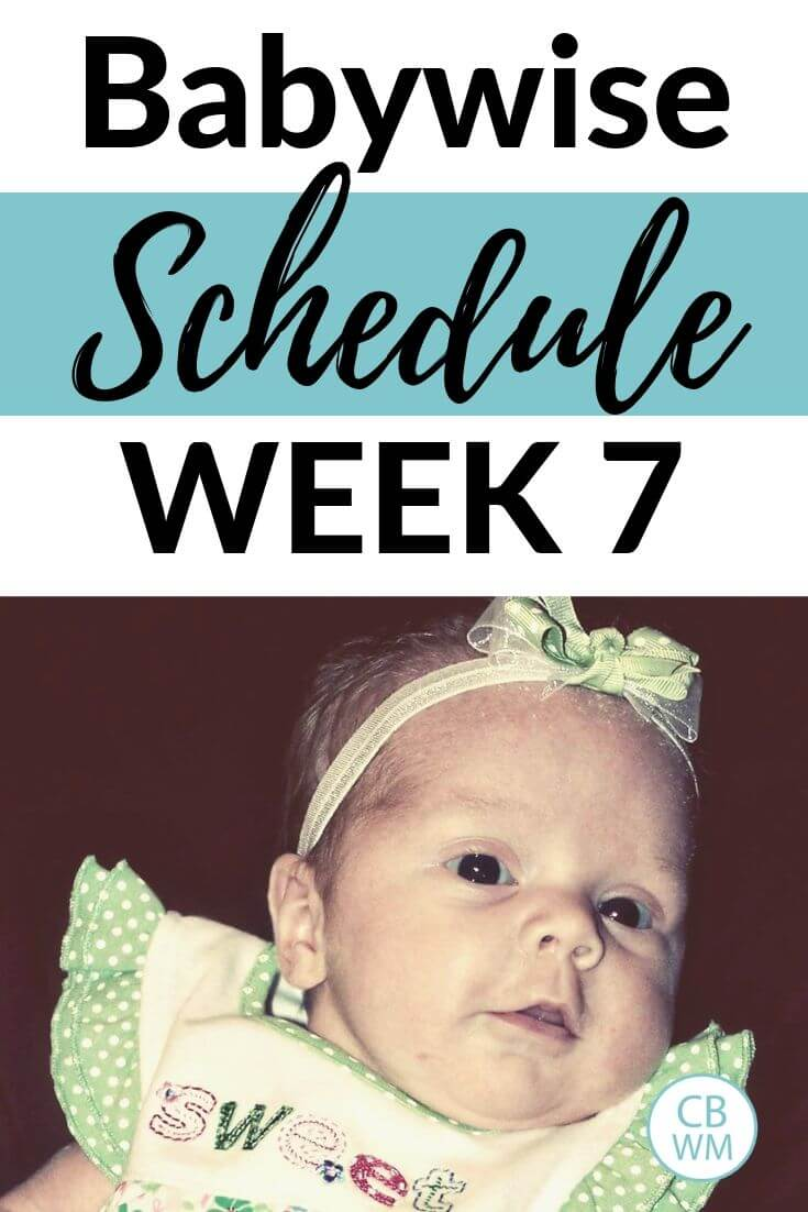 Babywise schedule week 7 with a 7 week old McKenna