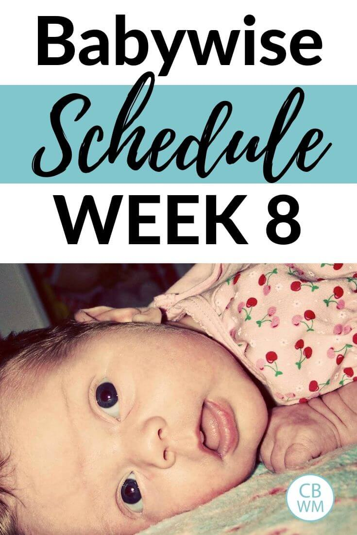 Babywise Schedule Week 8 with a picture of an 8 week old baby