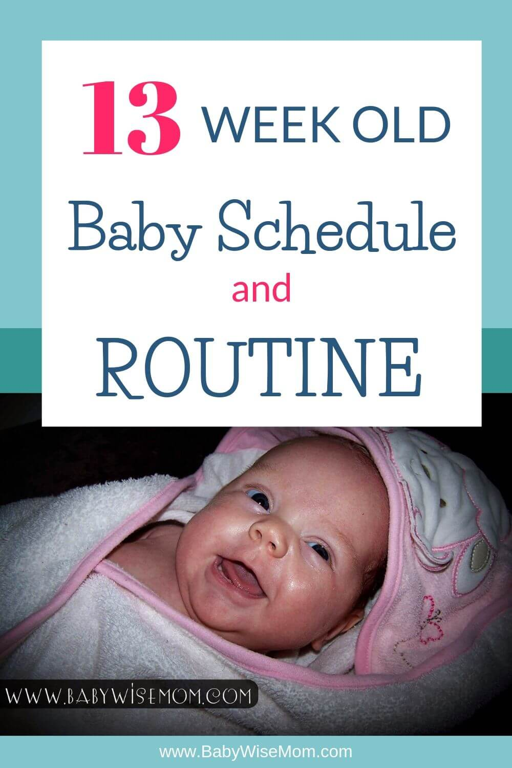 13 week old baby routine pinnable image