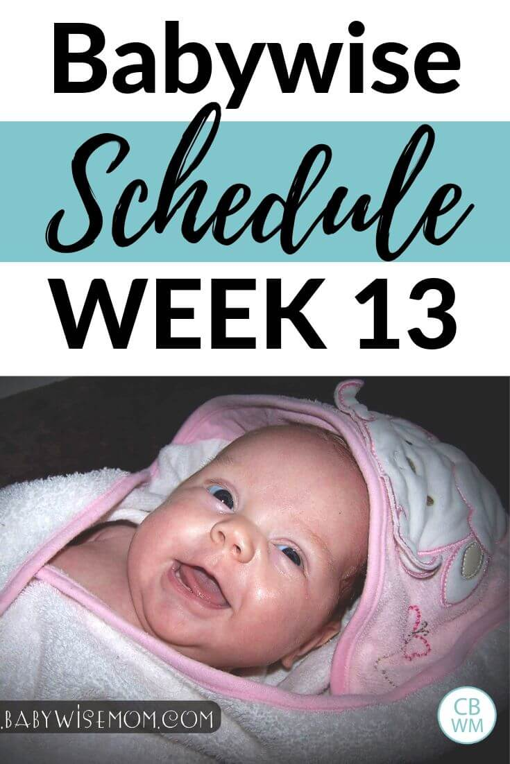 13 week old Babywise schedule pinnable image