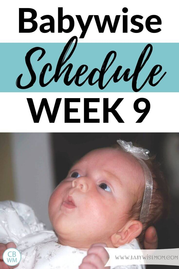 Babywise schedule week 9 pinnable image