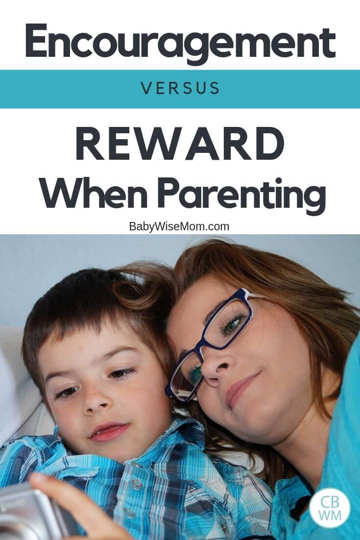 Encouragement versus reward when parenting pinnable image