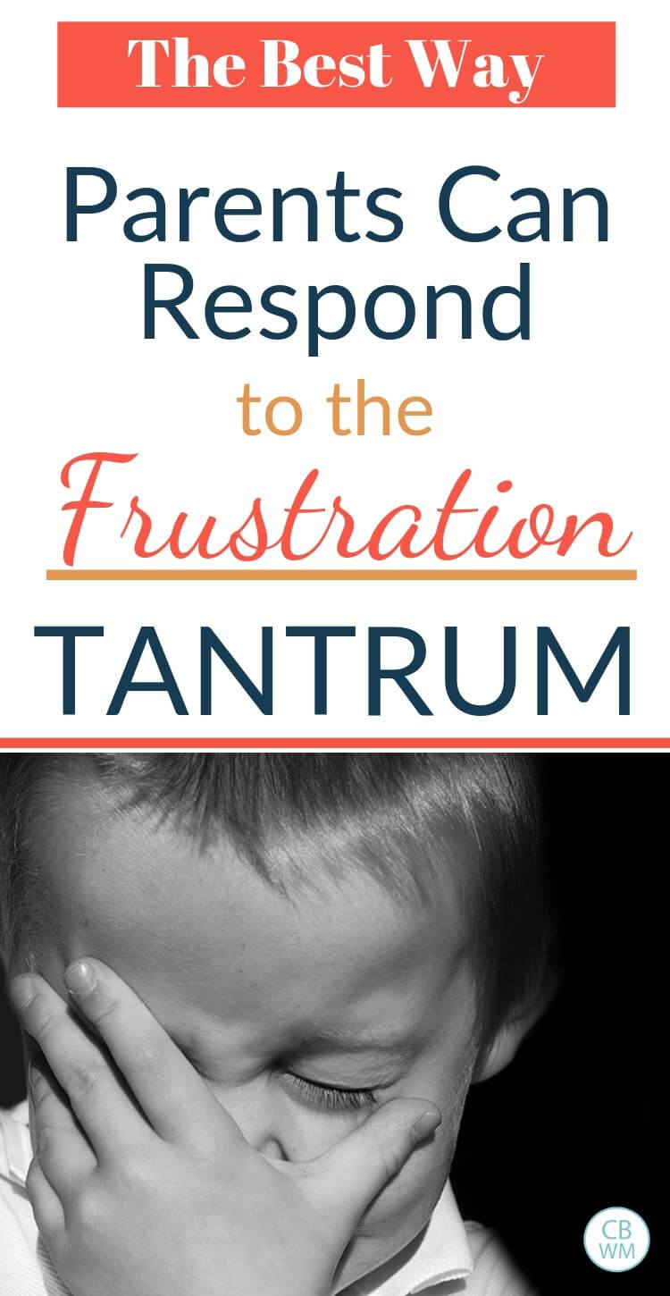 How to respond to a frustration tantrum pinnable image