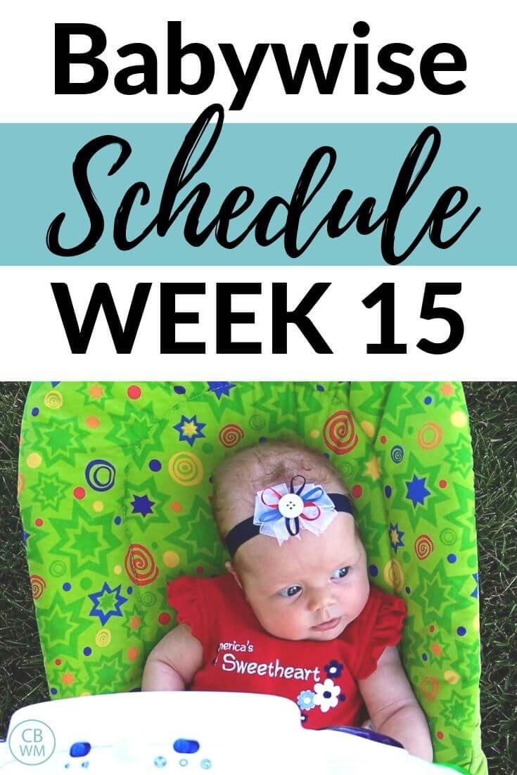 Babywise Schedule Week 15 pinnable image