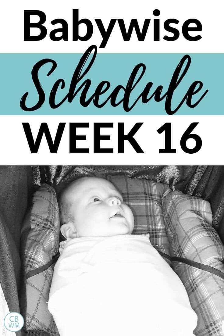 Babywise Schedule Week 16 pinnable image