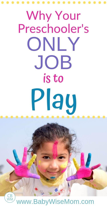 Preschooler's job is to play pinnable image