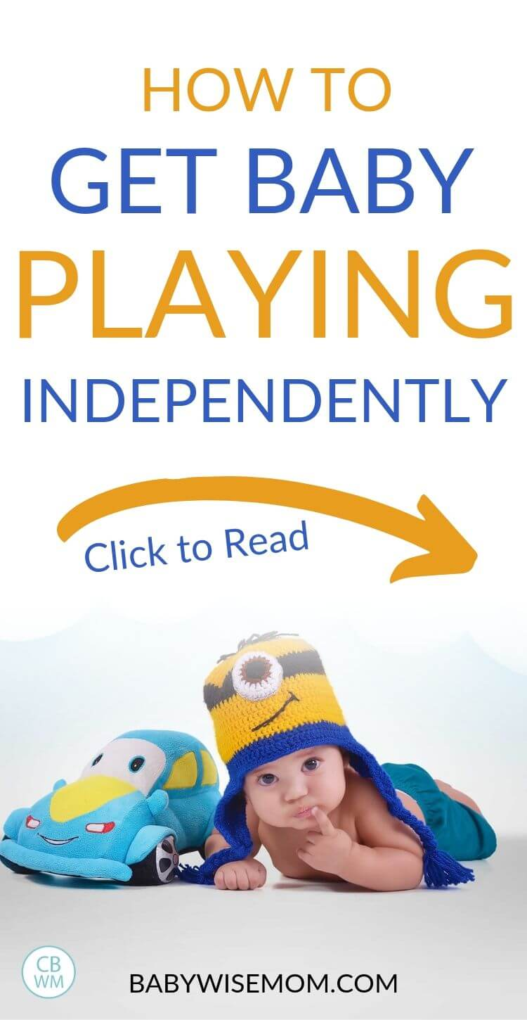 How to get baby playing independently Pinnable image