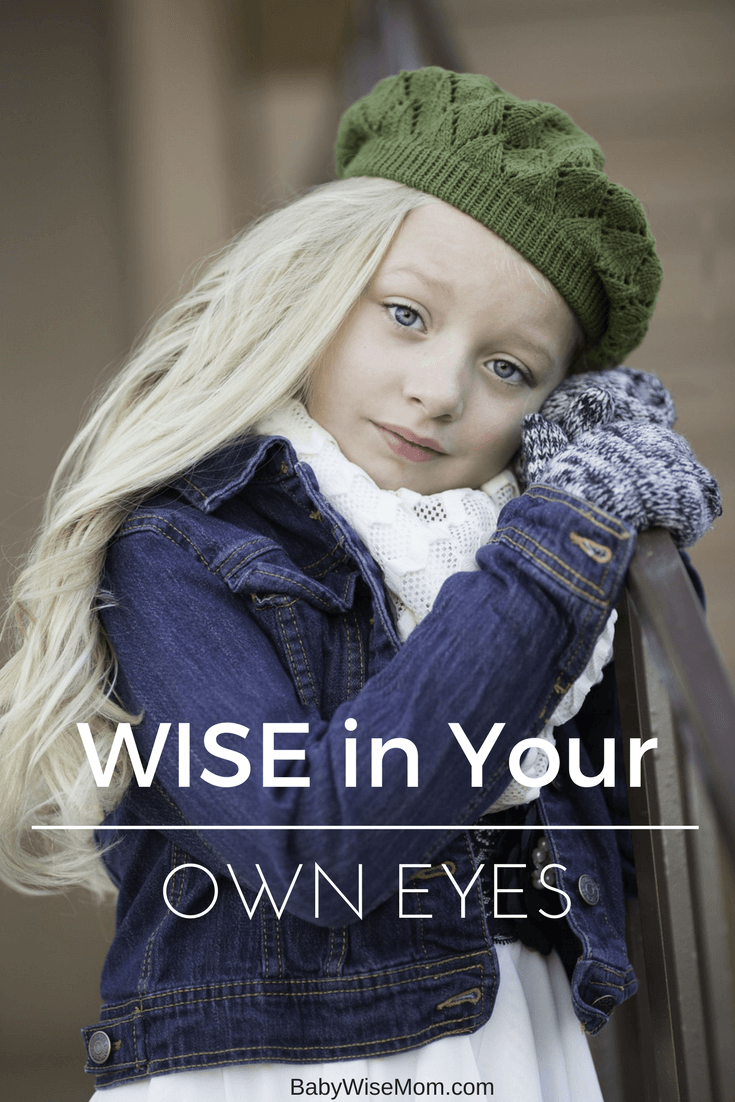 Image with Wise in Your Own Eyes text overlay