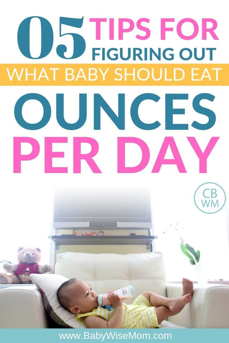 5 tips to figure out how many ounces per day baby should have pinnable image